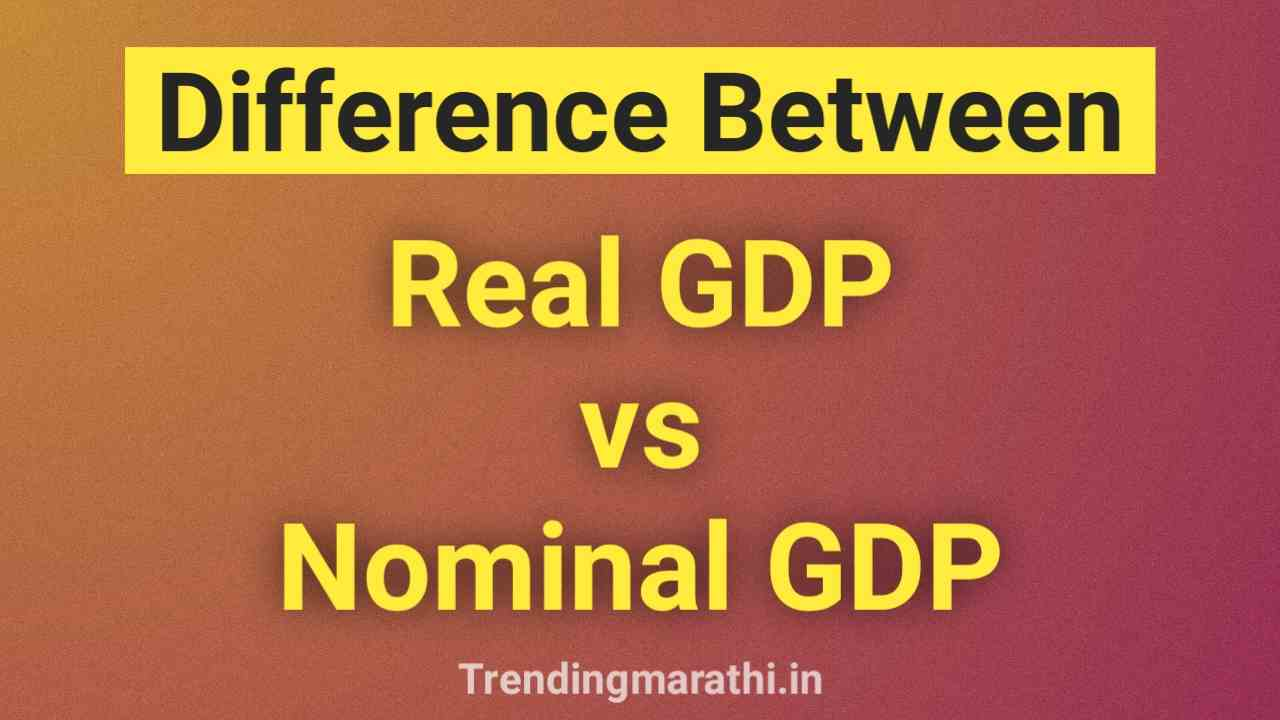 difference between real gdp and nominal gdp