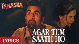 Agar Tum Saath Ho Song Lyrics in Hindi